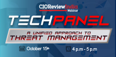 CIO Tech Panel - A Unified approach to Threat Management