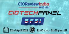 CIO Tech Panel - BFSI - 2021