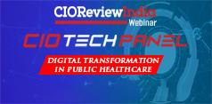CIO Tech Panel - Digital Transformation In Public Healthcare - 2021