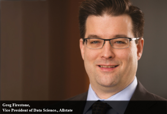 Greg Firestone, Vice President of Data Science., Allstate