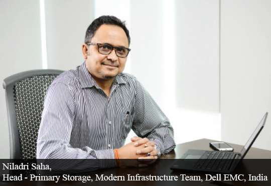 Niladri Saha, Head - Primary Storage, Modern Infrastructure Team, Dell EMC, India