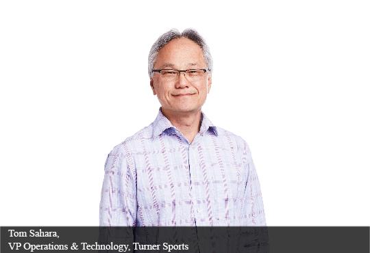 Tom Sahara, Vp Operations & Technology, Turner Sports