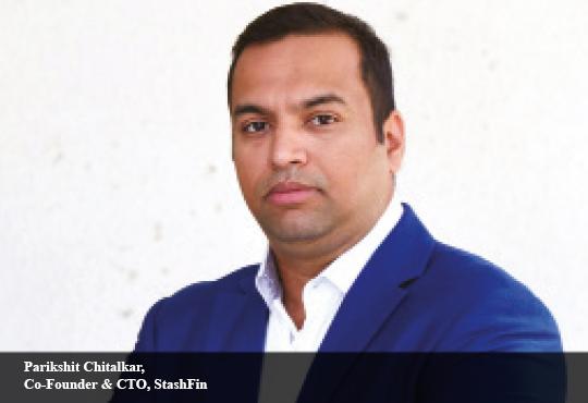 Parikshit Chitalkar, Co-Founder & CTO, StashFin