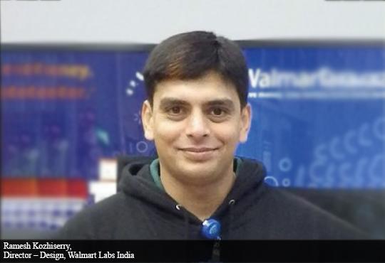 Ramesh Kozhiserry, Director – Design, Walmart Labs India