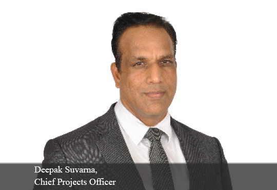 Deepak Suvarna, Chief Projects Officer